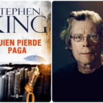 """QUIEN PIERDE PAGA» de Stephen King"