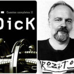 """CUENTOS COMPLETOS 2"" de Philip K. Dick"