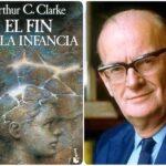 """""""EL FIN DE LA INFANCIA"""" de Arthur C. Clarke"""