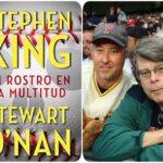 """""""UN ROSTRO EN LA MULTITUD"""" de Stephen King y Stewart O'Nan"""