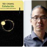 """""""EXHALACIÓN"""" de Ted Chiang"""